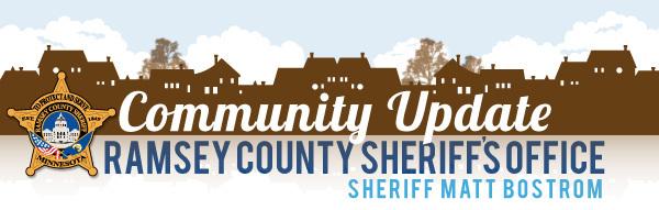 Community Update Ramsey County Sheriff's Office - Sheriff Matt Bostrom