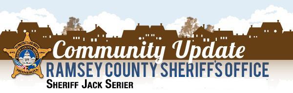 Community Update Ramsey County Sheriff's Office - Sheriff