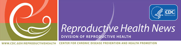 Division of Reproductive Health Global Activity eUpdate