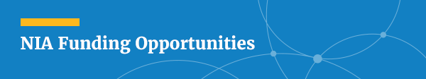NIA Funding Opportunities Email